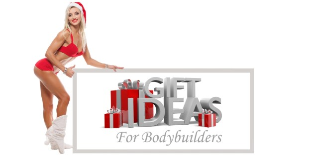 Gift Ideas for Bodybuilders
