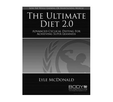 The Ultimate Diet 2.0 by Lyle McDonald