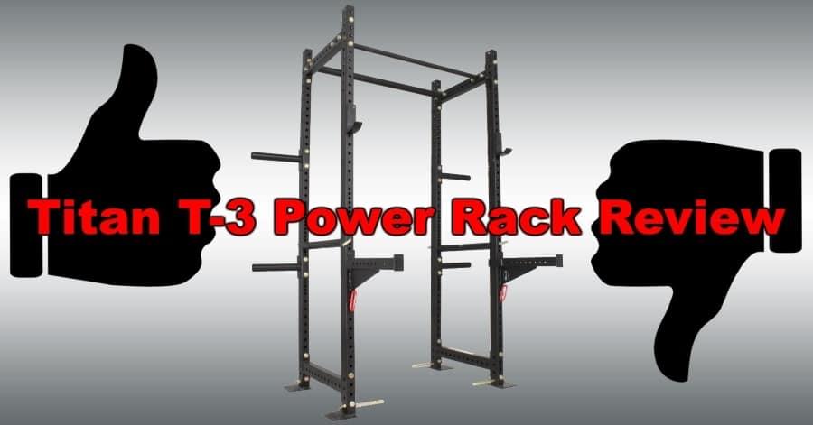 Titan T-3 Power Rack Review