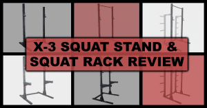 Titan X-3 Squat Stand and Squat Rack Review