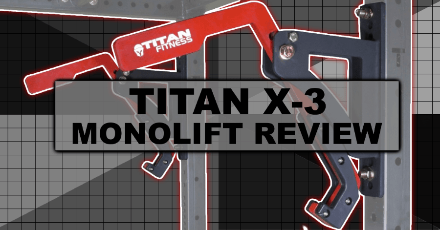 Titan X-3 Monolift Review - Monolift Attachment for Power Rack